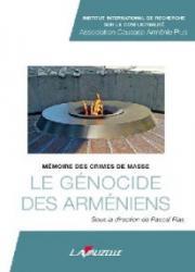 Le génocide des Arméniens : mémoire des crimes de masse