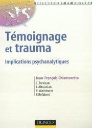 Témoignage et trauma : implications psychanalytiques